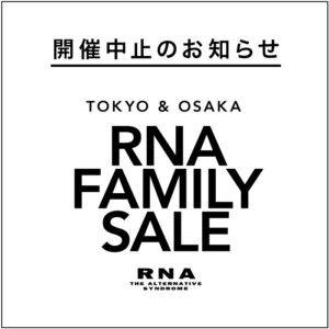 RNA FAMILY SALEの開催中止について